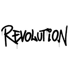 graffiti revolution word sprayed isolated on vector image