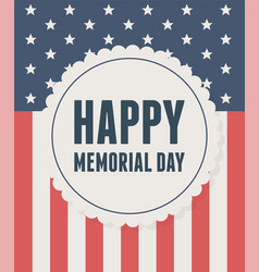 Happy memorial day label on flag national vector