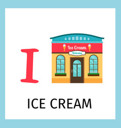 Alphabet card with ice cream building vector