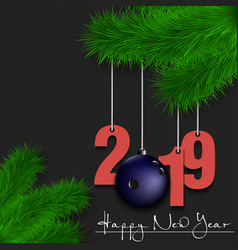 bowling ball and 2019 on a christmas tree branch vector image