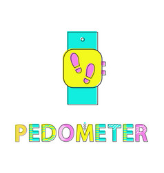 pedometer wristwatch poster vector image