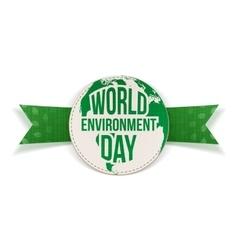 World Environment Day awareness Label and Ribbon vector image
