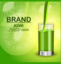 Kiwi juice in glass concept background realistic vector