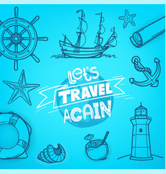 let us travel again adventure concept vector image