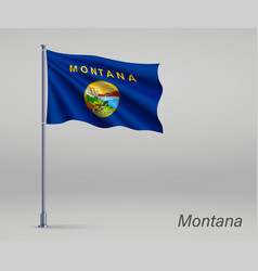 waving flag montana - state united states vector image
