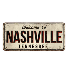 welcome to nashville vintage rusty metal sign vector image