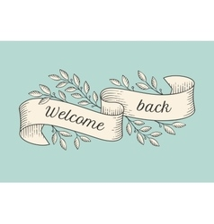 Greeting card with inscription Welcome back vector image