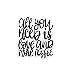 Handwritten phrase of all you need is love vector
