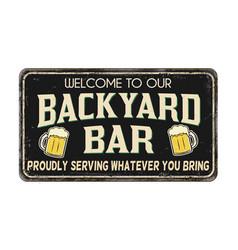 Backyard bar vintage rusty metal sign vector