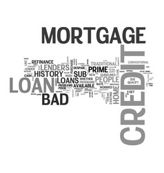 What is bad credit mortgage loan text word cloud vector