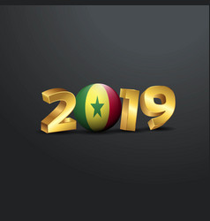2019 golden typography with senegal flag happy vector