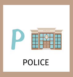 alphabet card with police building vector image