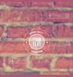 blurred background with brickwall and label vector image
