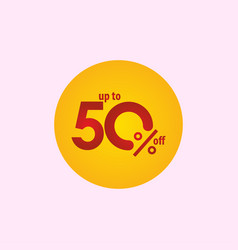 Discount label up to 50 off template design vector