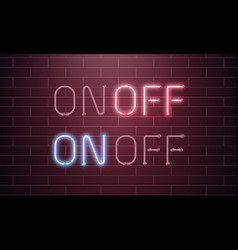 On and off lamp neon light toggle switch button vector