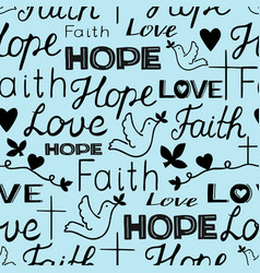 seamless pattern with hand lettering words faith vector image