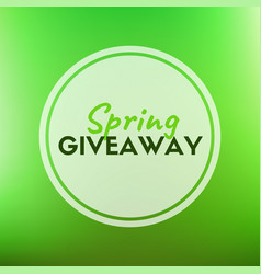 Spring giveaway card vector