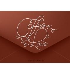 Valentines envelope coffee vector image vector image