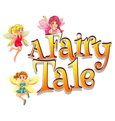 Font design for word fairy tale with many fairies vector