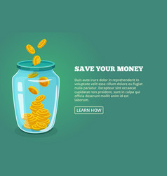 Save your money concept picture with glossy jar vector
