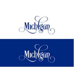 Typography of the usa michigan states handwritten vector