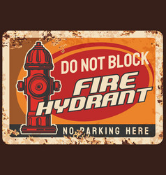fire hydrant blocking warning rusty metal plate vector image