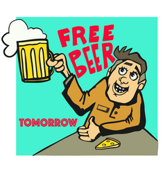 Free beer tomorrow poster in old style vector