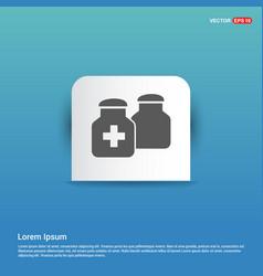 medicine bottles icon - blue sticker button vector image