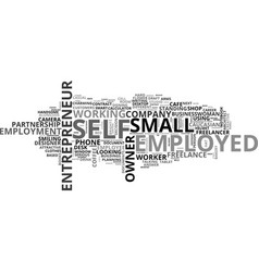 self-employed word cloud concept vector image