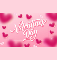 valentines day lettering text and valentine vector image