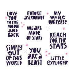 hand drawn cosmic lettering quotes collection vector image