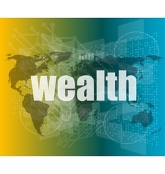 wealth word on digital touch screen interface vector image vector image