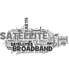 what is broadband satellite tv text word cloud vector image vector image