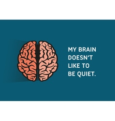 Brain Quote vector image
