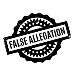 False Allegation rubber stamp vector