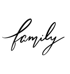 family hand drawn lettering isolated vector image