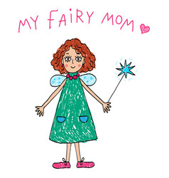 kids drawing my fairy mom vector image