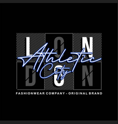 London athletic city typography vintage fashion vector