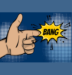 pop art strong man hand show finger bang vector image