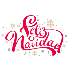 Feliz navidad text merry christmas translation vector