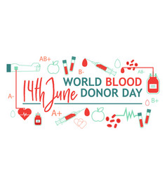 world blood donor day banner with giving blood vector image