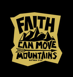 faith can move mountains vector image