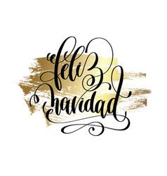 feliz navidad - merry christmas spanish hand vector image