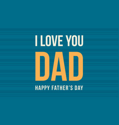 Happy father day card art vector