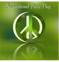 volumetric sign for the day of peace green world vector image