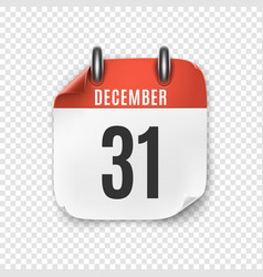 December 31 realistic calendar icon new years vector