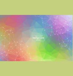 geometric colorful polygonal background molecule vector image