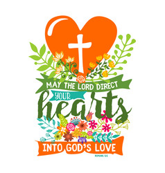 May the lord direct your hearts into gods love vector