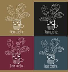 coffee or tea set dreams come true text vector image