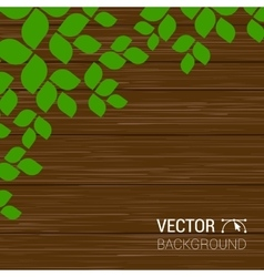 Green leaves on a wood texture season vector